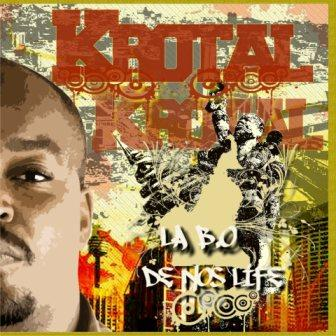Krotal-La B.O. De Nos Lifes.