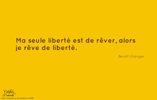 Rêver de Liberté