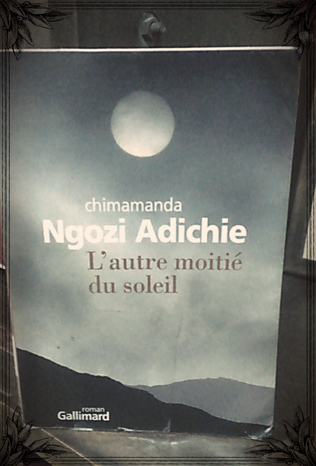 L-autre-moitie-du-soleil-Chimamanda-Adichie